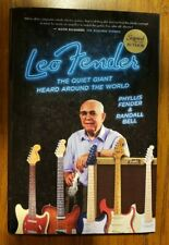 NEW Leo Fender The Quiet Giant Heard Around The World Hardback Book SIGNED