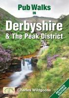 Pub Walks in Derbyshire (Pub Walks) by Charles Wildgoose | Paperback Book | 9781