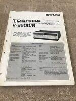 Toshiba V-9600/B service manual  For VCR Colour