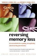 Reversing Memory Loss: Proven Methods for Regaining, Stengthening, and Preservin