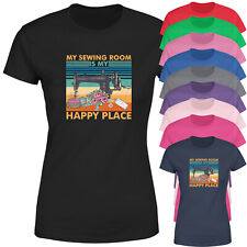 My Sewing Room Is My Happy Place Womens T Shirt Funny Sewing Tee Top