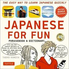 Japanese For Fun Phrasebook & Dictionary: The Easy Way to Learn Japanese ...