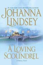 A Loving Scoundrel (Malory Novels (Atria Books)) Lindsey, Johanna Hardcover