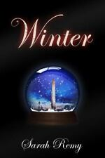 Winter by Sarah Remy (2013, Paperback)