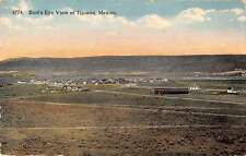 Tijuana Mexico Birds Eye View Antique Postcard J46485