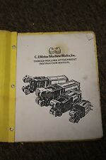 C.J. Winter Machine Works Thread Rolling Attachment Instruction Manual 160SA