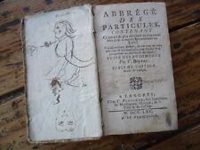 ABBREGE DES PARTICULES CONTENANT COMPOSITION LATIN BISTAC 1765 ETUDE
