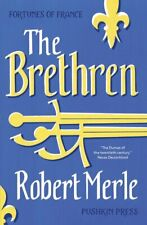 Fortunes of France: The brethren by Robert Merle (Paperback) Fast and FREE P & P