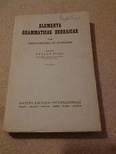 Elementa Grammaticae Hebraicae Cum Chrestomathia Et Glossario-Italus Pizzi - SEI