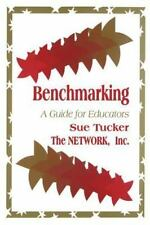 Evaluation Criteria: Benchmarking : A Guide for Educators by Susan Tucker and...