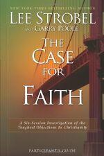 The Case for Faith Participants Guide: A Six-Sess