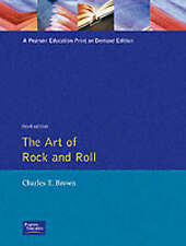 NEW The Art of Rock and Roll (3rd Edition) by Charles T. Brown