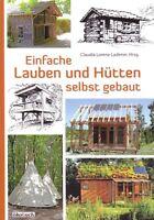 Bauanleitung Blockhaus Gartenlaube Tipi Baumhaus Gartenhaus Hütte Lauben uvam