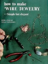 How to Make Wire Jewelry Gifts Beads Simple Novice Necklace Bracelet Book Guide