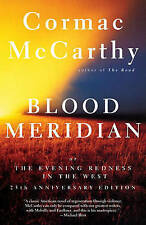 Blood Meridian, or, the Evening Redness in the West by Cormac McCarthy (Paperback, 2007)
