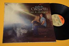 GIGLIOLA CINQUETTI LP SU E GIU PER LE MONTAGNE ORIG 1972 GATEFOLD LAMINATED COVE