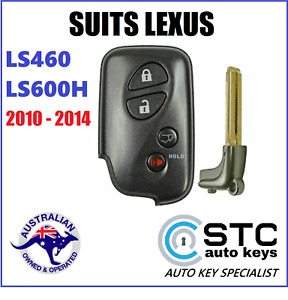 SUITS LEXUS LS460 LS600H COMPLETE SMART PROXIMITY REMOTE KEY LESS 2010 - 2014
