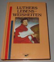 Luthers Lebens Weisheiten Buch gebraucht