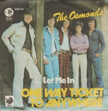 """The Osmonds Let Me In / One Way Ticket To Anywhere 1973 MGM 7"""" Single"""