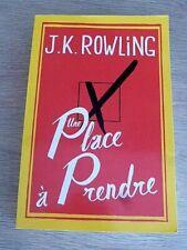 UNE  PLACE  A   PRENDRE  /  J. K. ROWLING