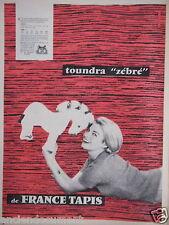PUBLICITÉ 1958 TOUNDRA DE FRANCE TAPIS - ADVERTISING