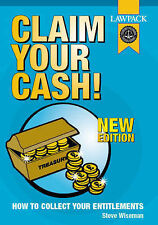 Claim Your Cash!: How to Collect Your Entitlements by Wiseman, Steve