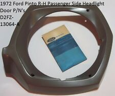 NOS 1972 Ford Pinto R-H Passenger Side Headlight Bezel P/N's D2FZ-13064-A OEM