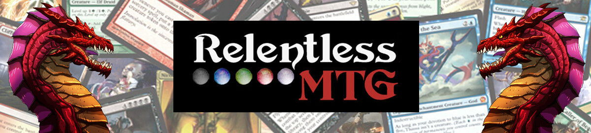 RelentlessMTG Magic the Gathering