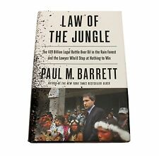 Law of the Jungle : The $19 Billion Legal Battle over Oil in the Rain Forest ...