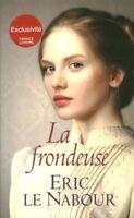 Livre  la frondeuse Eric Le Nabour book