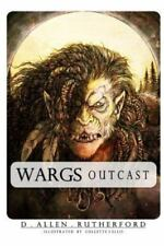 Wargs : Outcast by D. Allen Rutherford (2016, Paperback)