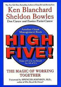 High Five! None of Us Is as Smart as All of Us by Sheldon Bowles, Ken Blanchard…
