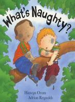 What's Naughty By Hiawyn Oram