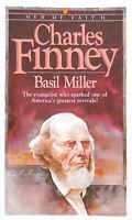 Charles Finney - by Basil Miller