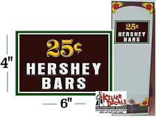 "6"" - 25 CENT HERSHEY CANDY BAR FOR SODA POP VENDING MACHINE COOLER"