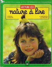 Nature à  Lire * Manuel LECTURE CE1 * SEDRAP * DELPEUCH * Cycle 2 * 4 saisons