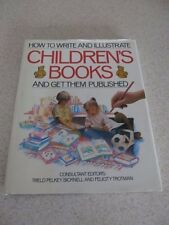 How to Write and Illustrate Children's Books Treld Bicknell Hardcover
