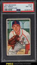 1952 Bowman Bill Werle #248 PSA 8 NM-MT (PWCC)