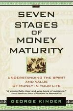 Seven Stages of Money Maturity : Understanding the Spirit and Value of Money in