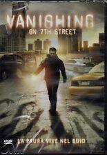 VANISHING ON 7TH STREET - DVD (NUOVO SIGILLATO)