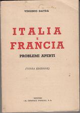 STORIA FASCISMO GAYDA VIRGINIO ITALIA E FRANCIA PROBLEMI APERTI 1939