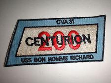"US Navy USS BON HOMME RICHARD CVA-31 ""200 CENTURION"" Patch"