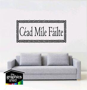 irish wall art Cead Mile Failte STICKER DECAL QUOTE Vinyl home