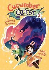 Cucumber Quest: The Doughnut Kingdom (Hardback or Cased Book)