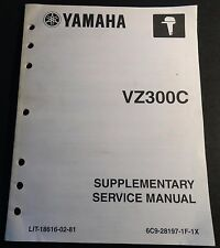 2004 YAMAHA OUTBOARD VZ300C SUPPLEMENTARY SERVICE MANUAL LIT-18616-02-81  (712)