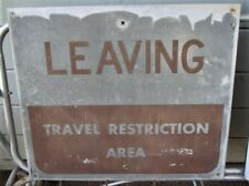 "Vintage LEAVING TRAVEL RESTRICTION AREA Metal 27""x23"" Authentic PRISON Road Sign"