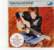 (FB462) Tom Fuller Band, Take Me Away EP - 2012 DJ CD