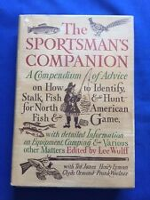 THE SPORTSMAN'S COMPANION - FIRST EDITION EDITED BY LEE WULFF
