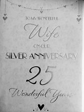 To My Wonderful  Wife On Our Silver Anniversary