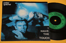 """PETER GABRIEL GENESIS 7"""" 45(NO LP ) I HAVE THE TOUCH-ORIG 1982 RARE"""